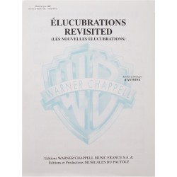 Elucubrations Revisited